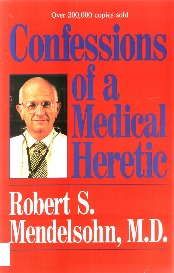Dr  Robert S  Mendelsohn RIP: